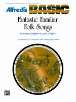 Fantastic Familiar Folk Songs - Book Sheet Music