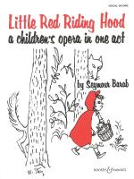 Little Red Riding Hood Children's Opera In One Act Sheet Music