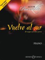 Astor Piazzolla - Vuelvo Al Sur 10 Tangos And Other Pieces For Piano Sheet Music
