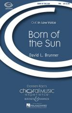 Born Of The Sun Cme In Low Voice Sheet Music Sheet Music
