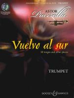 Vuelvo Al Sur 10 Tangos And Other Pieces For Trumpet & Piano Sheet Music