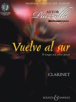 Vuelvo Al Sur 10 Tangos And Other Pieces For Clarinet & Piano Sheet Music