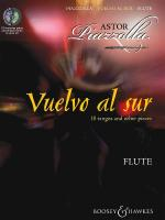 Vuelvo Al Sur 10 Tangos And Other Pieces For Flute & Piano Sheet Music