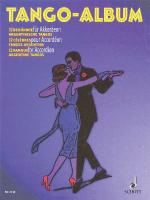 Tango Album 12 Famous Argentine Tangos For Accordion Sheet Music