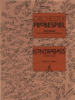 Test Pieces For Orchestra - Double Bass Excerpts From The Operatic And Concert Repertoire Sheet Music