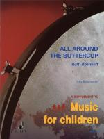 All Around The Buttercup Early Experiences With Orff Schulwerk - For Orff Instruments - Performance  Sheet Music