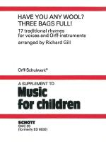 Have You Any Wool? Three Bags Full! 17 Traditional Rhymes For Speaker Choir And Orff Instruments - P Sheet Music