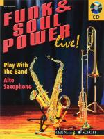 Funk & Soul Power Live! Play With The Band - Alto Saxophone Edition Sheet Music