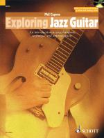 Exploring Jazz Guitar An Introduction To Jazz Harmony, Technique And Improvisation Sheet Music