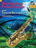 Swinging Folksongs Play-Along For Tenor Saxophone Book/CD With Piano Parts To Print Sheet Music