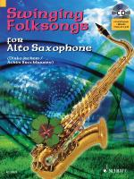 Swinging Folksongs Play-Along For Alto Saxophone Book/CD With Piano Parts To Print Sheet Music