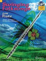 Swinging Folksongs Play-Along For Flute Book/CD With Piano Parts To Print Sheet Music