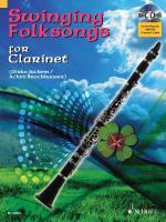 Swinging Folksongs Play-Along For Clarinet Book/CD With Piano Parts To Print Sheet Music
