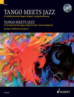 Tango Meets Jazz 10 Favorite Classical Tangos Sheet Music
