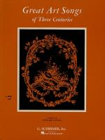 Great Art Songs Of 3 Centuries High Voice Sheet Music