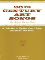 Twentieth Century Art Songs For Recital And Study Medium Voice Sheet Music