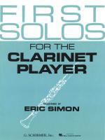 First Solos For The Clarinet Player Clarinet And Piano Sheet Music