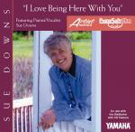 Sue Downs - I Love Being Here With You (For CD-Compatible Modules) Sheet Music