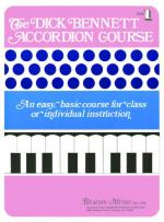 The Dick Bennett Accordion Course Book 1 Sheet Music