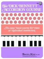 The Dick Bennett Accordion Course Book 3 Sheet Music