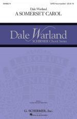 A Somerset Carol Dale Warland Choral Series Sheet Music Sheet Music
