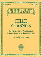 Cello Classics Schirmer's Library Of Musical Classics Volume 2081 Intermediate To Advanced Level Sheet Music
