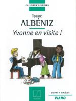 Yvonne En Visite! (Yvonne's Visit!) Children's Series For Piano Sheet Music
