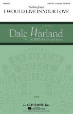 I Would Live In Your Love Dale Warland Choral Series Sheet Music Sheet Music