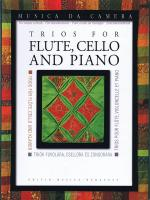 Trios For Flute, Cello, And Piano Musica Da Camera For Music Schools Sheet Music