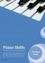 Piano Skills: The Blue Book - A Collection Of Music In Popular And Varied Styles Sheet Music
