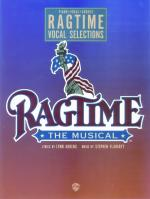 Ragtime, The Musical: Vocal Selections - Book Sheet Music