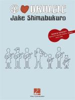 Jake Shimabukuro: Peace Love Ukulele Sheet Music