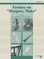 Fantasy On Sleepers, Wake - Conductor Score & Parts Sheet Music
