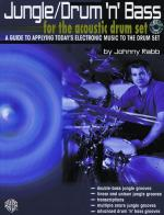 Jungle/Drum 'n' Bass for the Acoustic Drum Set (A Guide to Applying Today's Electronic Music to the  Sheet Music