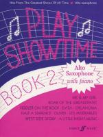 Play Showtime For Alto Saxophone, Book 2 (Hits from the Greatest Shows of All Time) Sheet Music