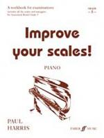 Improve Your Scales! Piano, Grade 5 (A Workbook for Examinations) Sheet Music