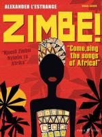 Zimbe! (Come Sing the Songs of Africa) - Book Sheet Music