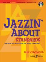 Jazzin' About Standards: Favorite Jazz Standards for Piano/Keyboard (Revised) - Book & CD Sheet Music