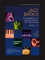 Jazz Basics - Alto / Baritone Saxophone The Fundamentals of Improvisation for the Young Musician (Gr Sheet Music