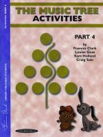 The Music Tree: Activities Book, Part 4 (A Plan for Musical Growth at the Piano) Sheet Music