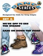 WB Dance Series Set 4: We're Off to See the Wizard / Ease on Down the Road - Book & CD Sheet Music