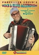 Professor Louie's Rock & Blues Accordion A Complete Course For The Beginner Sheet Music