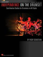 Independence On The Drumset Coordination Studies For Drummers In All Styles Sheet Music