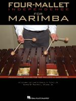 Four-Mallet Independence For Marimba Progressive Studies For Two Mallets In Each Hand Sheet Music