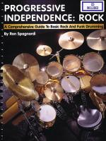 Progressive Independence: Rock A Comprehensive Guide To Basic Rock And Funk Drumming Sheet Music