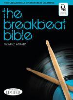 The Breakbeat Bible The Fundamentals Of Breakbeat Drumming Sheet Music