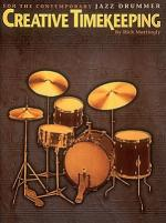 Creative Timekeeping For The Contemporary Jazz Drummer Sheet Music