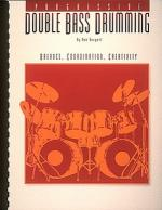 Progessive Double Bass Drumming - Volume 1 Sheet Music