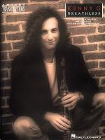 Kenny G - Breathless Soprano, Alto, And Tenor Saxophone Sheet Music