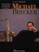 Michael Brecker Tenor Saxophone Sheet Music